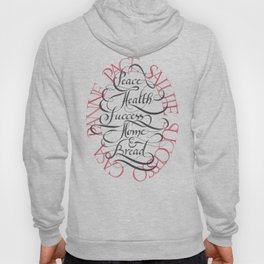 Peace, health, success, home & bread (pace, salute, successo, casa, panne) - white version Hoody