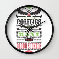 politics Wall Clocks featuring Politics = Many Blood Suckers by Wharton