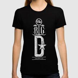 The Big D (wht) T-shirt