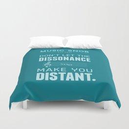 The Dissonance — Music Snob Tip #439 Duvet Cover