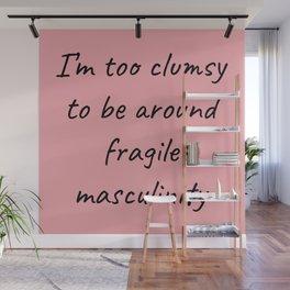 Fragile Masculinity II Wall Mural