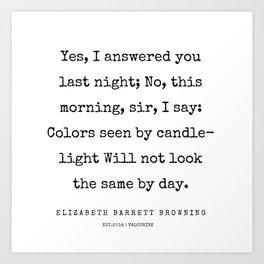 32   | 200210 | Elizabeth Barrett Browning Quotes Art Print