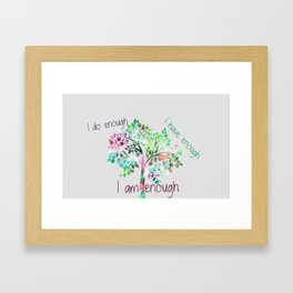Affirmations - I am enough Framed Art Print