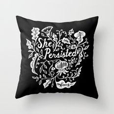 She Persisted in Bloom - black Throw Pillow