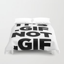 It's .gif, not .gif (gotham ultra) Duvet Cover