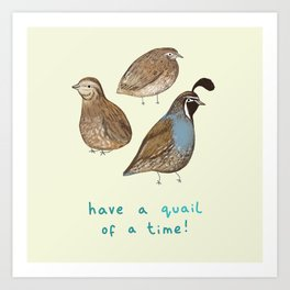 Quail of a Time Art Print