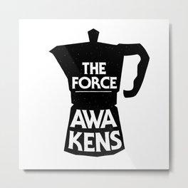Coffee - The Force Awakens Metal Print