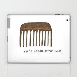 who's afraid of the comb II Laptop & iPad Skin