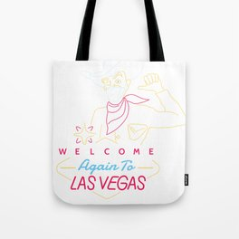 Welcome to Vegas Tote Bag
