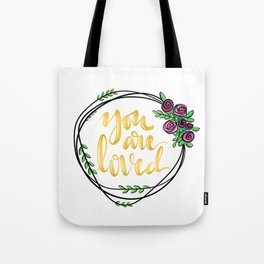 You are loved - wreath Tote Bag