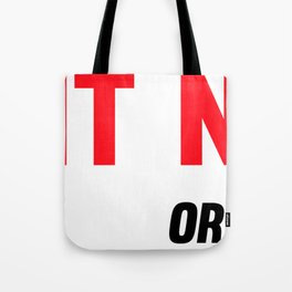 Do It Now Or Never Fitness & Bodybuilding Motivation Quote Tote Bag