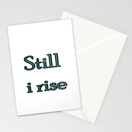 still i rise ( https://society6.com/vickonskey/collection ) Stationery Cards