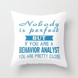 Behavior Analyst Throw Pillow