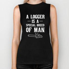 A Logger is a Special Breed of Man Tradesman Biker Tank