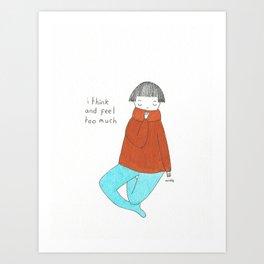 too much Art Print