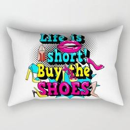 Life is short! Rectangular Pillow