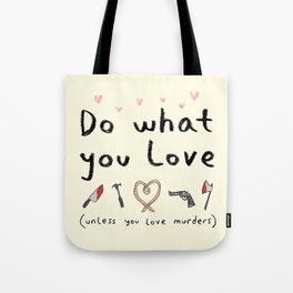 Motivational Poster Tote Bag