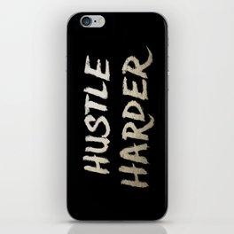 Hustle Harder iPhone Skin