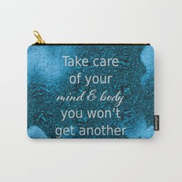 Mind and Body Carry-All Pouch