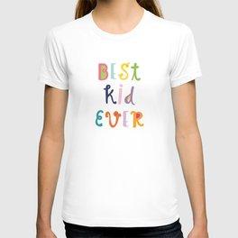 Best Kid Ever Print Girl  #society6 #girlsroom T-shirt