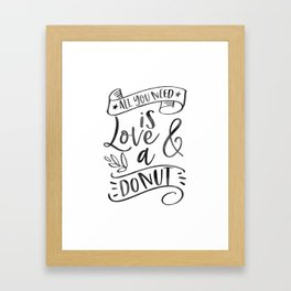 All You need is Love and Donuts - Wedding Reception Bridal Shower Party Sweets Treats Table Love Framed Art Print