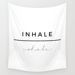 Inhale - Exhale Wall Tapestry