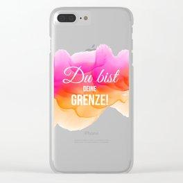"""Du bist Deine Grenze"""" Selbstmotivation / Glück © hatgirl.de (Zitat, Philosophie) Clear iPhone Case"""