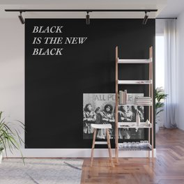 Black is the new Black Wall Mural
