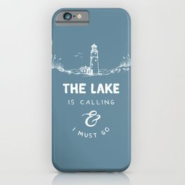 The Lake is Calling iPhone Case