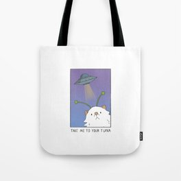 Take me to your tuna Tote Bag
