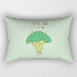 Broccoli don't like you either Rectangular Pillow
