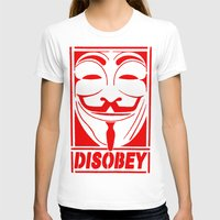grafitti T-shirts featuring DISOBEY, OBEY, SUPREME, GRAFITTI MENS, TSHIRT T SHIRTS, VANDETTA, FAWKS by arul85