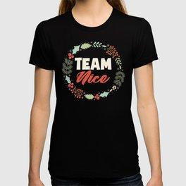 Team Nice Funny Matching Couples funny Christmas Gift T-shirt