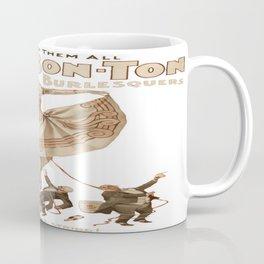 Bon-Ton Burlesque Coffee Mug