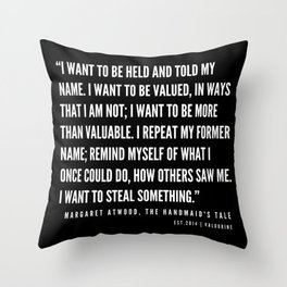 20  | The Handmaid's Tale Quote Series  | 190610 Throw Pillow