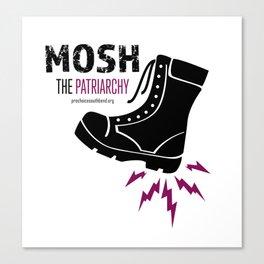 MOSH the Patriarchy Canvas Print