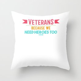 Veteran soldier war father gift Throw Pillow