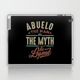 Abuelo The Myth The Legend Laptop & iPad Skin
