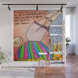 Never Give Up! You'll Get There! Wall Mural