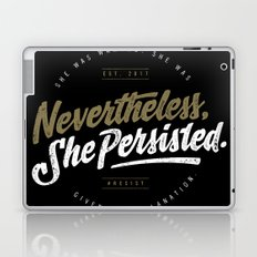 NevertheLess She Persisted II Laptop & iPad Skin