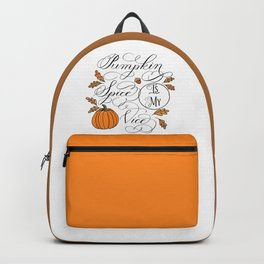 Pumpkin Spice is My Vice Backpack