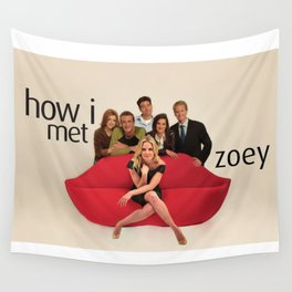 How I Met Zoey Wall Tapestry