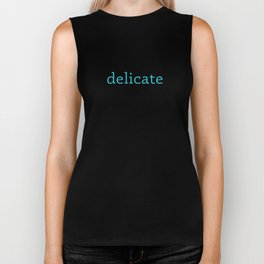 delicate - beautiful soul - this is for the best - 57 Montgomery Ave Biker Tank