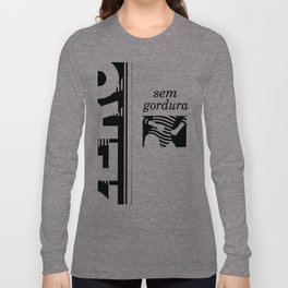 Zero - Sem Gordura Long Sleeve T-shirt