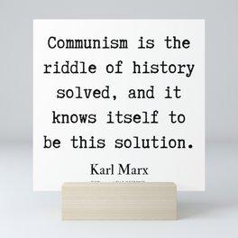 15  | Karl Marx Quotes | 190817 Mini Art Print