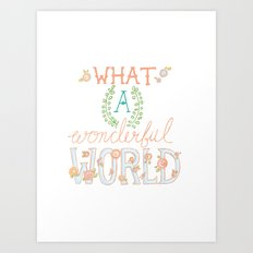 What a Wonderful World, Hand Drawn Quote Art Print