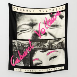 Cabaret Voltaire - The Voice of America Wall Tapestry