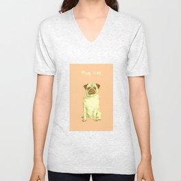 Pug Life Unisex V-Neck