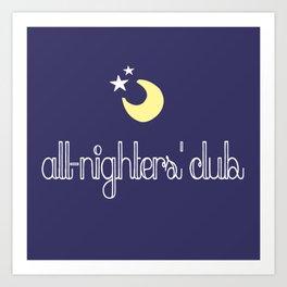 all-nighters' club Art Print