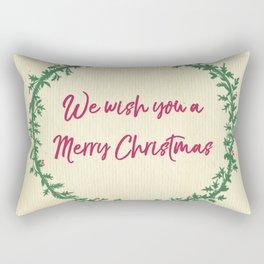 We Wish You A Merry Christmas Rectangular Pillow